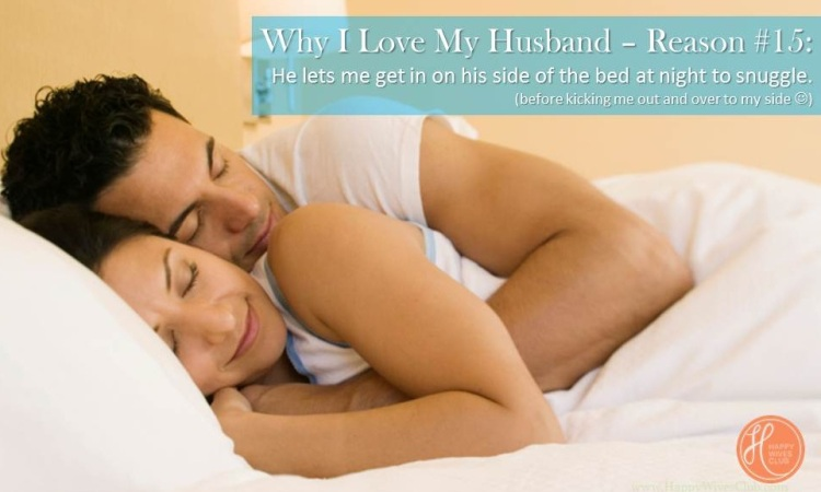 Why I Love My Husband (the possibly never-ending list)