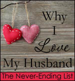 5 Reasons I Still Love My Husband