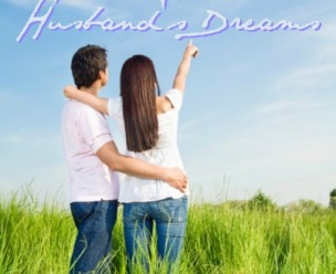 Believing in Your Husband's Dreams