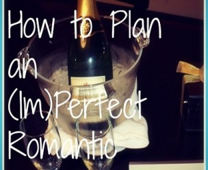 How-to-Plan-an-ImPerfect-Romantic-Weekend