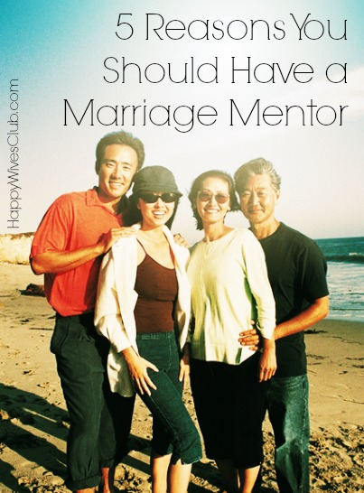 5 Reasons You Should Have a Marriage Mentor