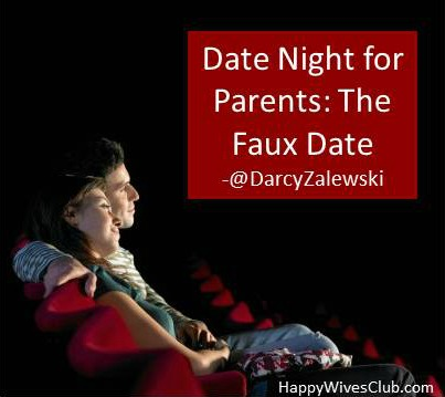 Date Night for Parents: The Faux Date