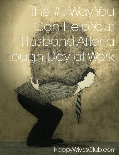 The #1 Way You Can Help Your Husband After a Tough Day at Work