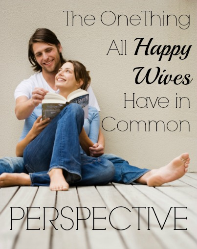 Marriage Mondays: The One Thing All Happy Wives Have in Common
