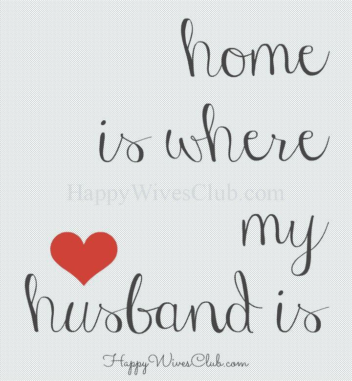Home Is Where My Husba...