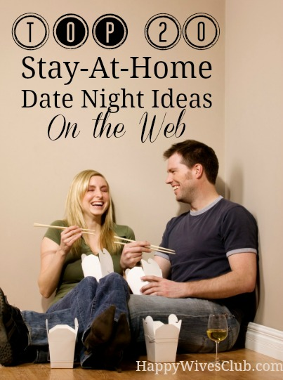 Top Stay At Home Date Night Ideas Happy Wives Club