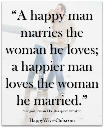 Loving A Woman With A Child Quotes: Happy Wives Club