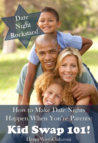 How to Make Date Nights Happen When You're Parents: Kid Swap!!