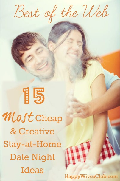 15 Most Creative & Cheap Stay-At-Home Date Nights