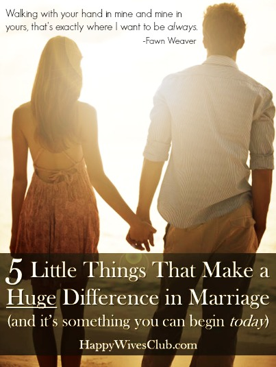5 Little Things That Make a Huge Difference in Marriage