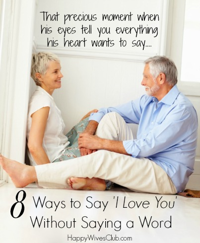 8 Ways to Say 'I Love You' Without Saying a Word
