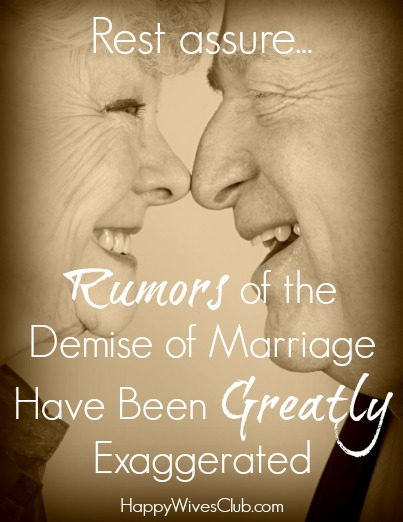 The Demise of Marriage Has Been Greatly Exagerrated
