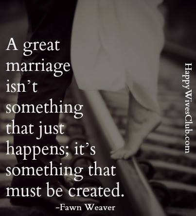 A Great Marriage Isn't Something That Just Happens