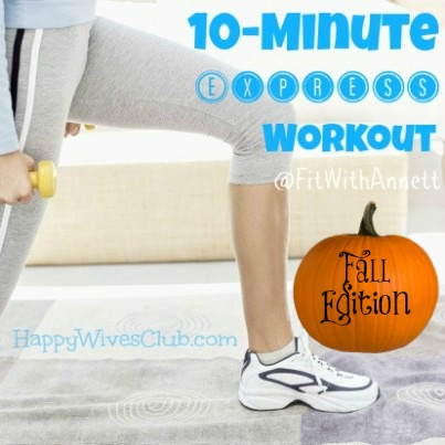 Fall 10-Minute Express Workout
