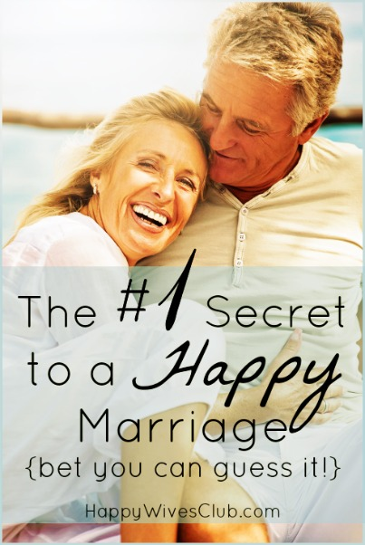 The No. 1 Secret to a Happy Marriage