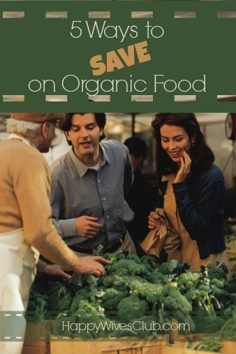 5 Ways to Save on Organic Food