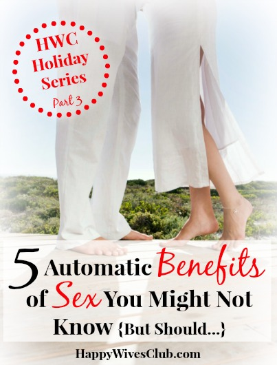 5 Automatic Benefits of Sex You Might Not Know {But Should...}
