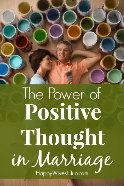 The Power of Positive Thought in Marriage