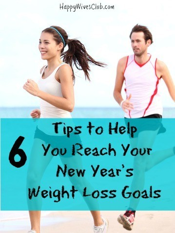 6 Tips to Help You Reach Your New Year's Weight Loss Goals