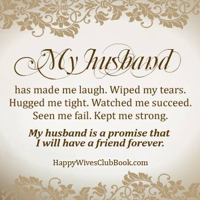 A Love Quotes For My Husband : TEXT: ?My husband has made me laugh. Wiped my tears. Hugged me tight ...