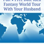 Free Date Idea: Take a Fantasy Tour Around the Globe