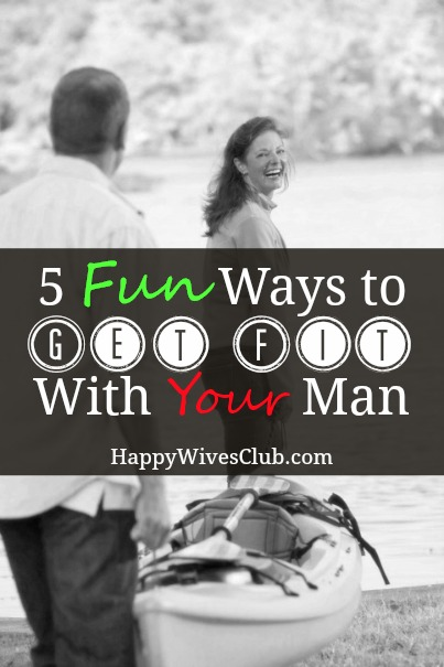 Get Fit With Your Man