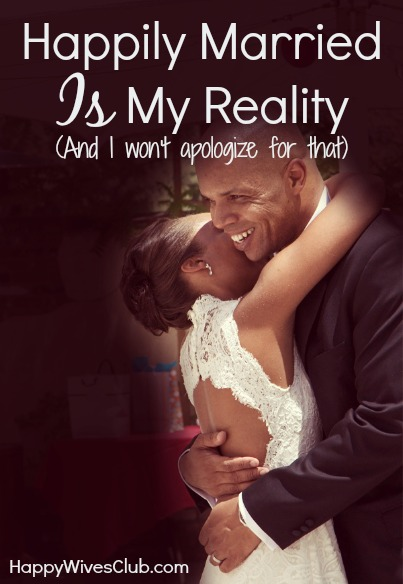 Happily married Is My Reality