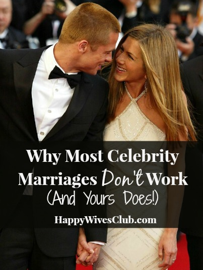 Why Most Celebrity Marriages Don't Work (And Yours Does!)