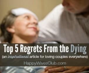 Top 5 Regrets from the Dying