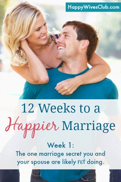 12 Weeks to a Happier Marriage: Week 1