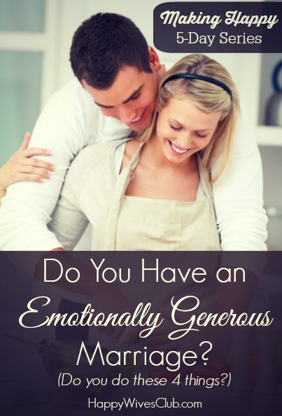 Do You Have an Emotionally Generous Marriage