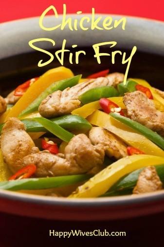 Easy Chicken Stir Fry | Happy Wives Club