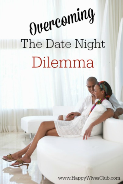 The Date Night Dilemma