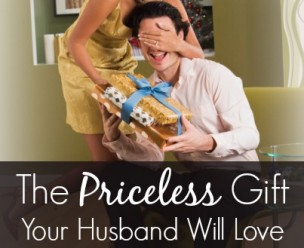 The Priceless Gift Your Husband Will Love (that won't cost you a dime)