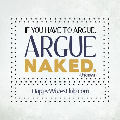Argue Naked