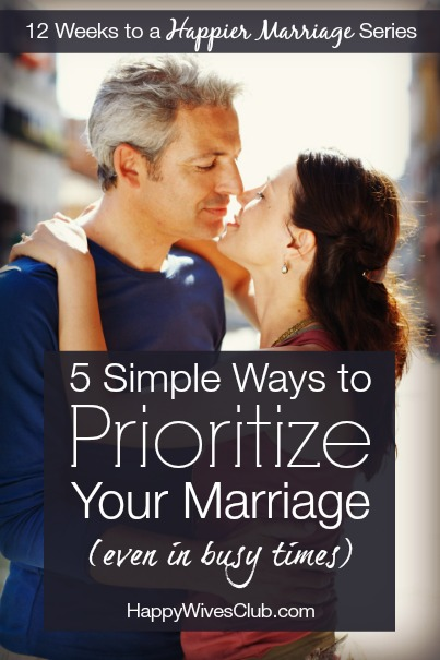 Prioritize Your Marriage in Busy Times
