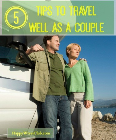 5 Tips to Travel Well as a Couple