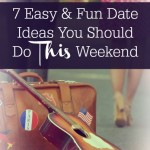 7 Easy & Fun Date Ideas You Should Do This Weekend