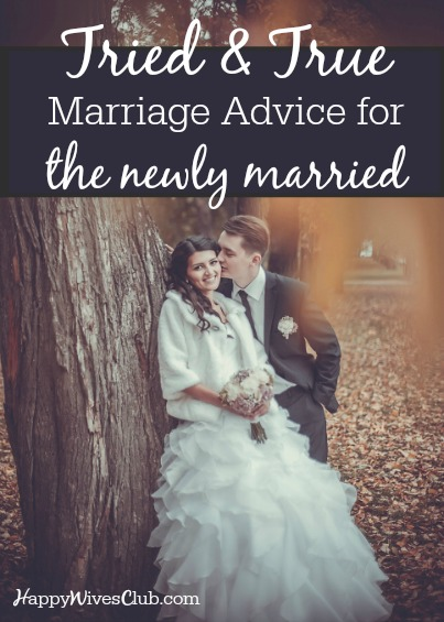 Tried and True Marriage Advice