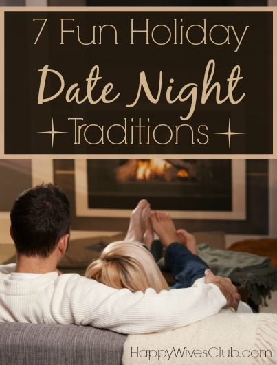 7 Holiday Date Night Traditions