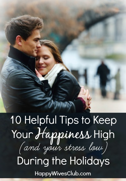Keep Your Happiness High During the Holidays
