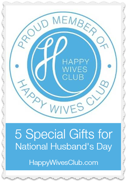 5 Special Gifts for National Husband's Day