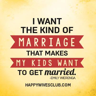 Marriage My Kids Want