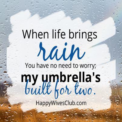 When Life Brings Rain