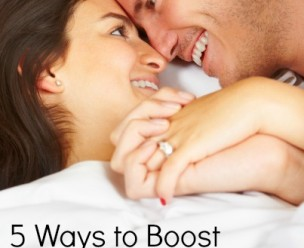 5 Ways to Boost Your Libido...Now