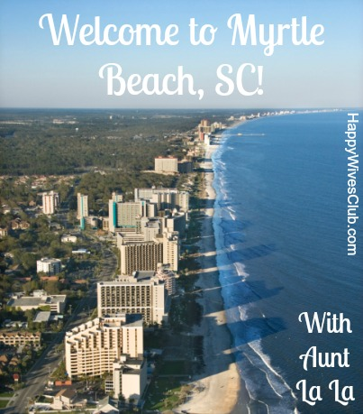 Myrtle Beach With Aunt LaLa