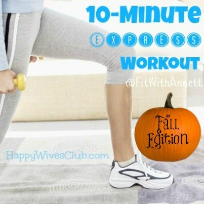 Fall 10-Minute Express Workout