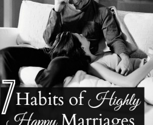 7 Habits of Highly Happy Marriages