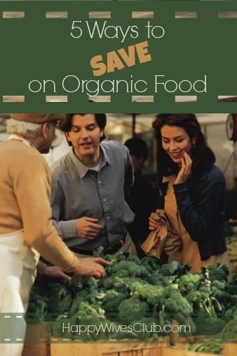 5 Ways to Save on Organic Food