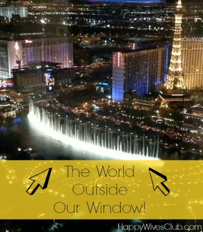 The World Outside Our Window- Vegas Penthouse Style!